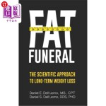 【中商海外直订】Fat Funeral: The Scientific Approach to Long-Term W