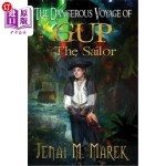 【中商海外直订】The Dangerous Voyage of Gup the Sailor