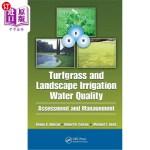 【中商海外直订】Turfgrass and Landscape Irrigation Water Quality: A