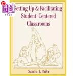 【中商海外直订】Setting Up and Facilitating Student-Centered Classr