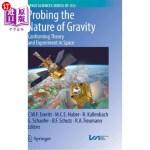 【中商海外直订】Probing the Nature of Gravity: Confronting Theory a