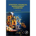 【预订】Strategic Financial Management Casebook 9780128054758