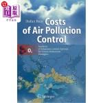 【中商海外直订】Costs of Air Pollution Control: Analyses of Emissio