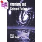 【中商海外直订】Chemistry and Science Fiction