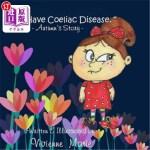"【中商海外直订】"" I Have Coeliac Disease "" -Autumn's Story-"