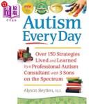 【中商海外直订】Autism Every Day: Over 150 Strategies Lived and Lea