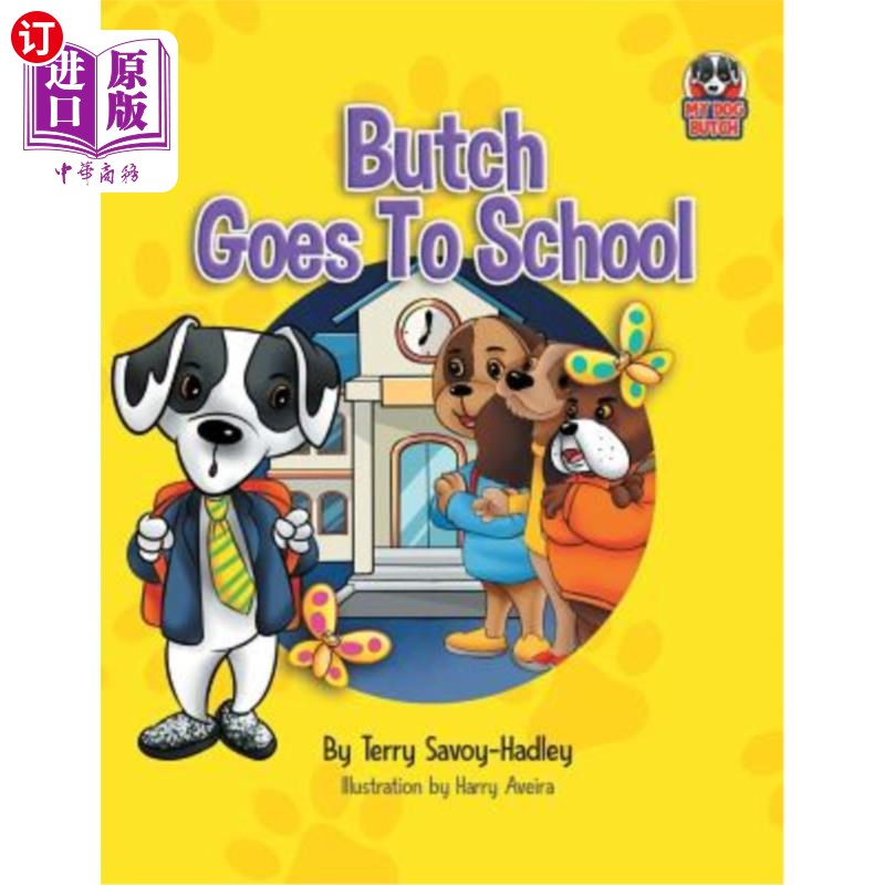 【中商海外直订】Butch Goes to School