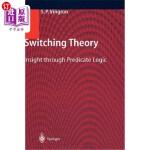 【中商海外直订】Switching Theory: Insight Through Predicate Logic