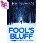 【中商海外直订】Fool's Bluff: A Samantha Shepherd Mystery Novel