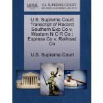 【预订】U.S. Supreme Court Transcript of Record Southern Exp Co