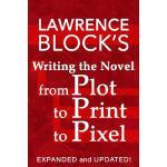 【预订】Writing the Novel from Plot to Print to Pixel: Expanded