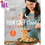 【中商海外直订】Teen Chef Cooks: 80 Scrumptious, Family-Friendly Re