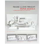 Frank Lloyd Wright Paper Models: 14 Kirigami Models to Cut