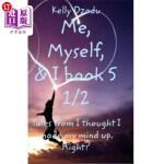 【中商海外直订】Kelly DzaduMe, Myself,& I book 5 1/2