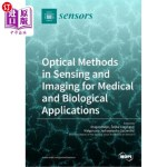 【中商海外直订】Optical Methods in Sensing and Imaging for Medical