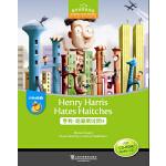 黑布林英语阅读 小学d级别1:亨利・哈利斯讨厌H(附光盘)