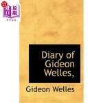 【中商海外直订】Diary of Gideon Welles,