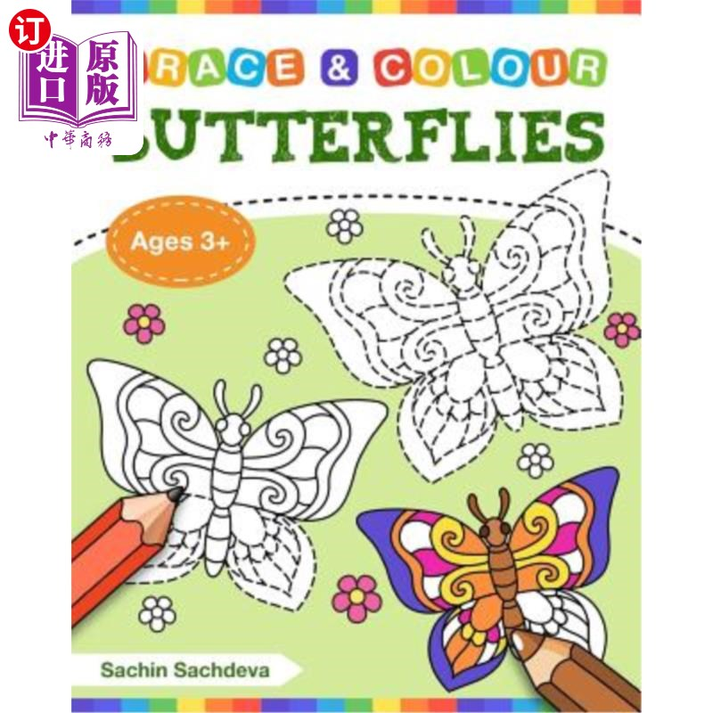 【中商海外直订】Butterflies (Trace and Colour): Tracing and Coloring Book of Butterfly, Flowers, Gardens ...