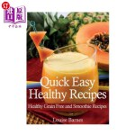 【中商海外直订】Quick Easy Healthy Recipes: Healthy Grain Free and