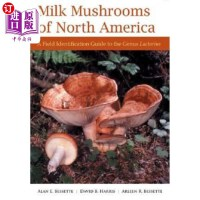 【中商海外直订】Milk Mushrooms of North America: A Field Identifica