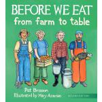 【预订】Before We Eat: From Farm to Table
