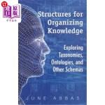 【中商海外直订】Structures for Organizing Knowledge: Exploring Taxo
