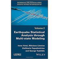 【预订】Multistate Models in Earthquake Modeling 9781786301505
