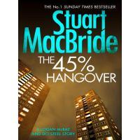 The 45% Hangover [A Logan and Steel novella]