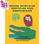 【中商海外直订】Wilde World of Reptiles and Amphibians