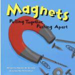 【预订】Magnets: Pulling Together, Pushing Apart
