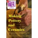 【中商海外直订】Making Pottery and Ceramics: How to Make Ceramics a
