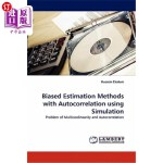 【中商海外直订】Biased Estimation Methods with Autocorrelation Usin