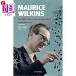 【中商海外直订】Maurice Wilkins: The Third Man of the Double Helix: