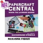 【中商海外直订】Papercraft Central - Where the Learning Begins: All