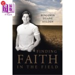 【中商海外直订】Finding Faith in the Field