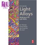 【中商海外直订】Light Alloys: Metallurgy of the Light Metals