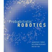 Probabilistic Robotics 英文原版 概率机器人