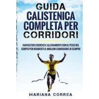 【预订】Guida Calistenica Completa Per Corridori: Fantastici Es