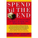 【预订】Spend 'til the End: Raising Your Living Standard in Tod