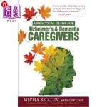 【中商海外直订】A Practical Guide for Alzheimer's & Dementia Caregi