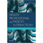 Health Professional and Patient Interaction 9780323533621