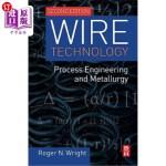 【中商海外直订】Wire Technology: Process Engineering and Metallurgy