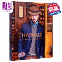 【中商原版】Chapeau 进口艺术 帽饰:男士帽子的终极指南
