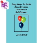 【中商海外直订】Easy Ways To Build Assertiveness, Confidence, Self-