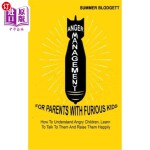 【中商海外直订】Anger Management For Parents With Furious Kids: How