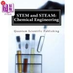【中商海外直订】STEM and STEAM: Chemical Engineering