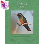 【中商海外直订】Birds We See
