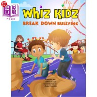 【中商海外直订】Whiz Kidz Break Down Bullying