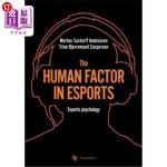 【中商海外直订】The human factor in esport