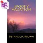 【中商海外直订】Spooky Vacation